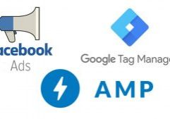 Facebook Ads, Google Tag Manager, AMP